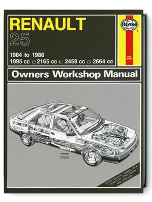 ルノー 25・1984-1986・オーナーズ・ワークショップ・マニュアル