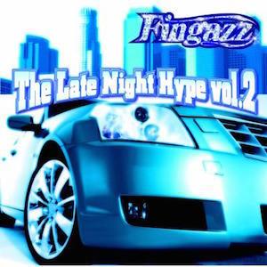 Fingazz - The Late Night Hype Vol. 2