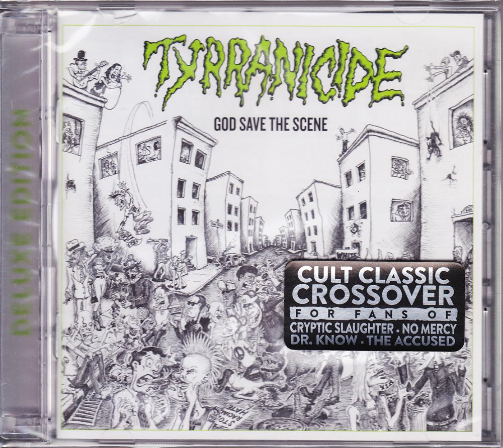 TYRRANICIDE 『God Save the Scene (Re-Issue & 2CD)』