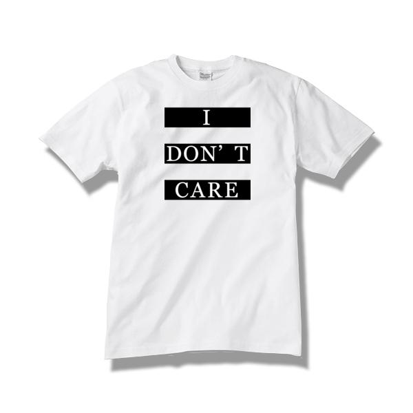 【送料無料】Tシャツ I DON'T CARE / white