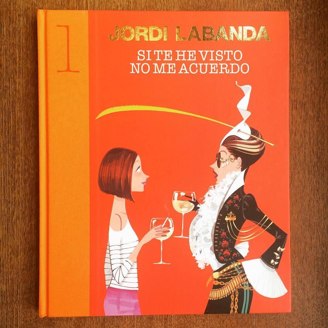 ジョルディ・ラバンダ イラスト集「Si te he visto no me acuerdo/Jordi Labanda」  - 画像1