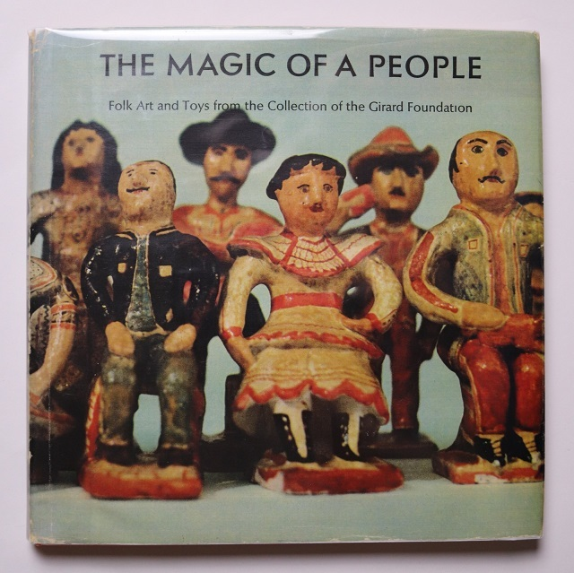 Magic of a People / Alexander Girard