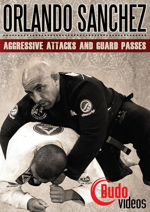 オーランド・サンチェス アグレッシブ アタック & パス DVD|ブラジリアン柔術テクニック教則
