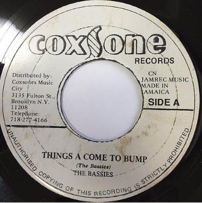Bassies(ベイシーズ) - Things A Come To Bump【7-20146】