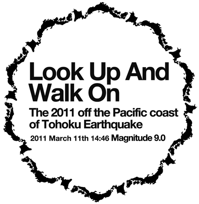 Look Up And Walk On Tee(東日本大震災応援Tシャツ)