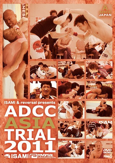 ADCC ASIA TRIAL 2011|グラップリング