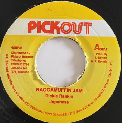 Dickie Rankin(ディッキー・ランキン), Japanese(ジャパニーズ) - Raggamuffin Jam【7'】