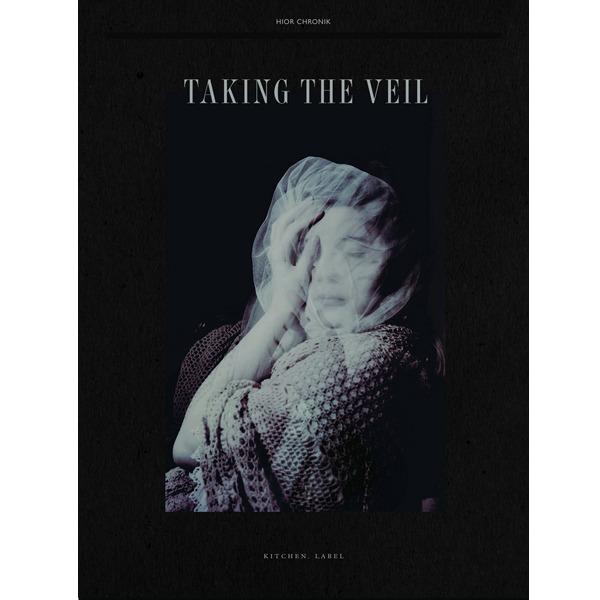 Taking The Veil | Hior Chronik