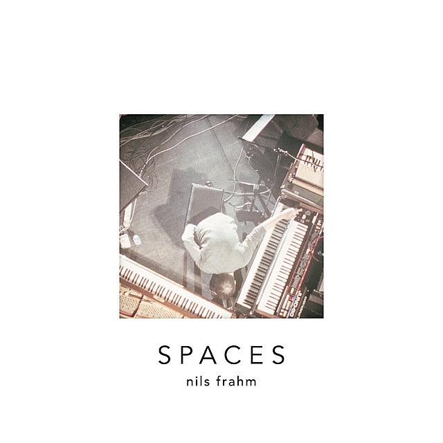 Spaces | Nils Frahm