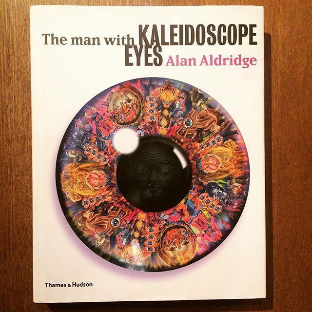 アラン・オルドリッジ イラスト集「The Man with Kaleidoscope Eyes/Alan Aldridge」 - 画像1