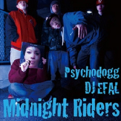 [MIX CD] PSYCHODOGG x DJ EFAL / MIDNIGHT RIDERS
