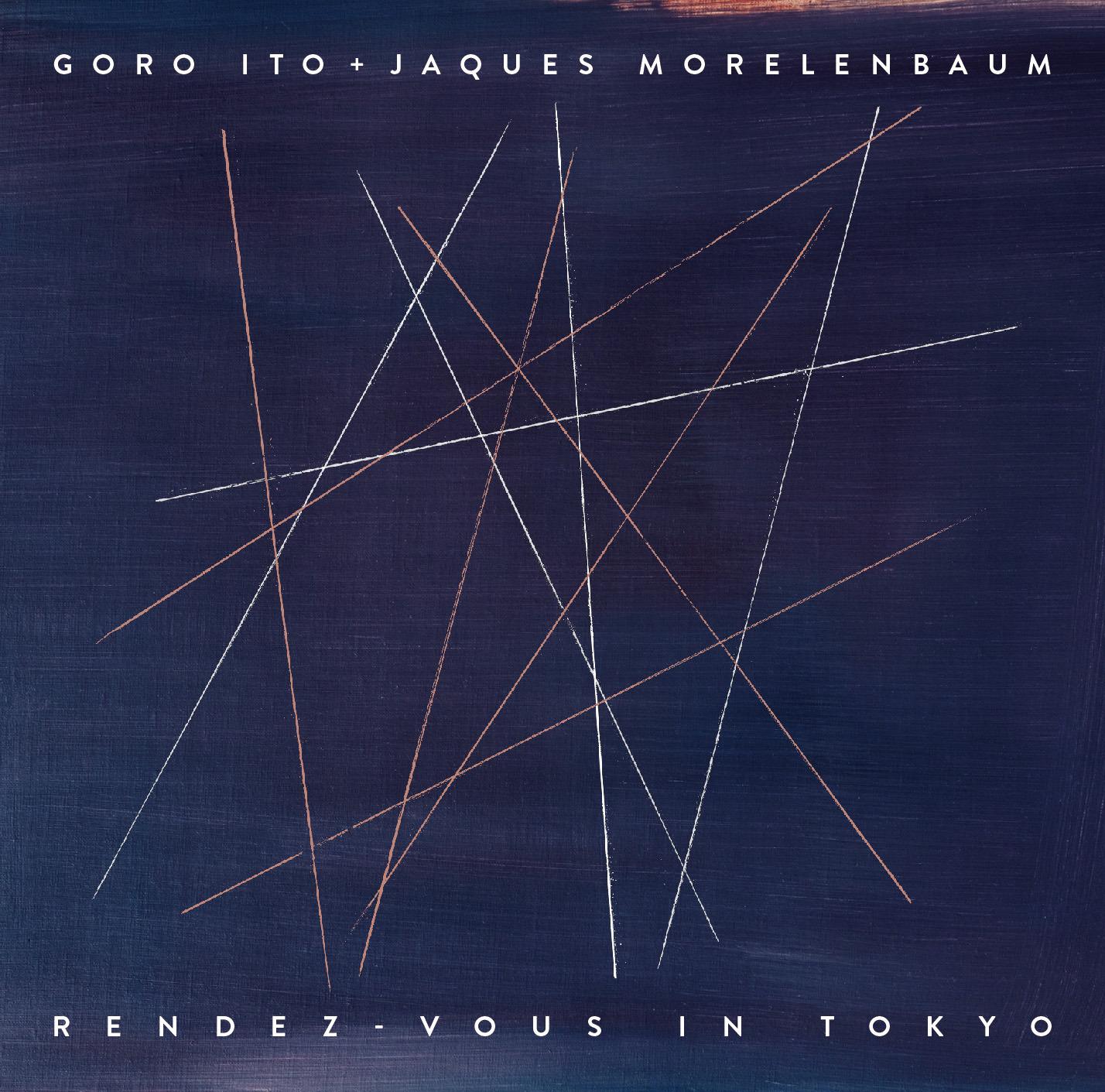 Rendez-vous In Tokyo | Goro Ito & Jacques Morelenbaum