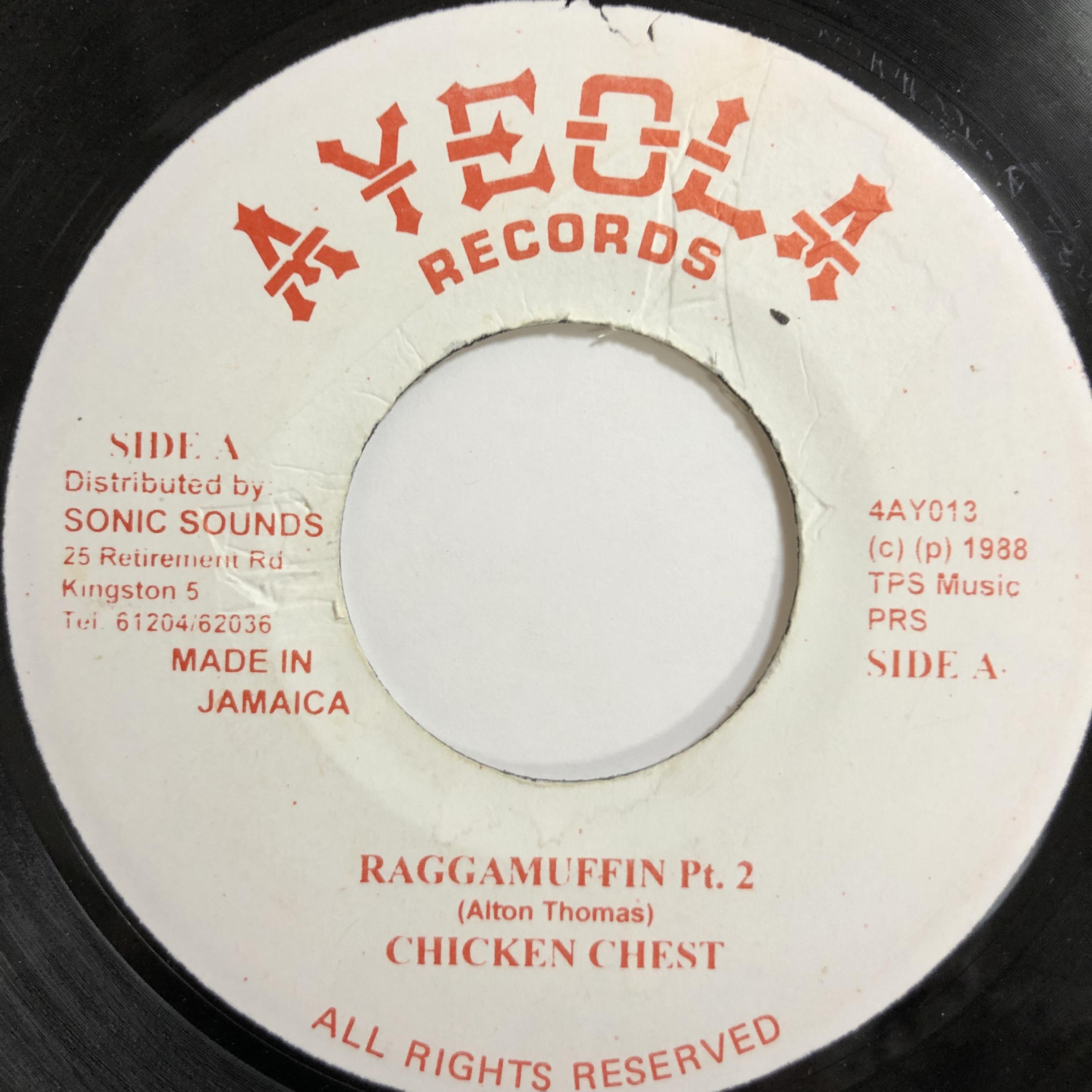 Chicken Chest(チキンチェスト) - Raggamuffin Pt. 2【7-20015】
