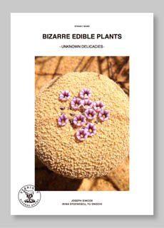 "STRAIGHT BOOKS ""BIZARRE EDIBLE PLANTS""(日本語書籍)"