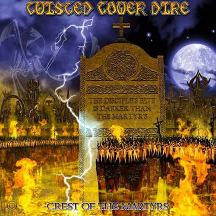 "TWISTED TOWER DIRE ""Crest of the Martyrs""日本盤"