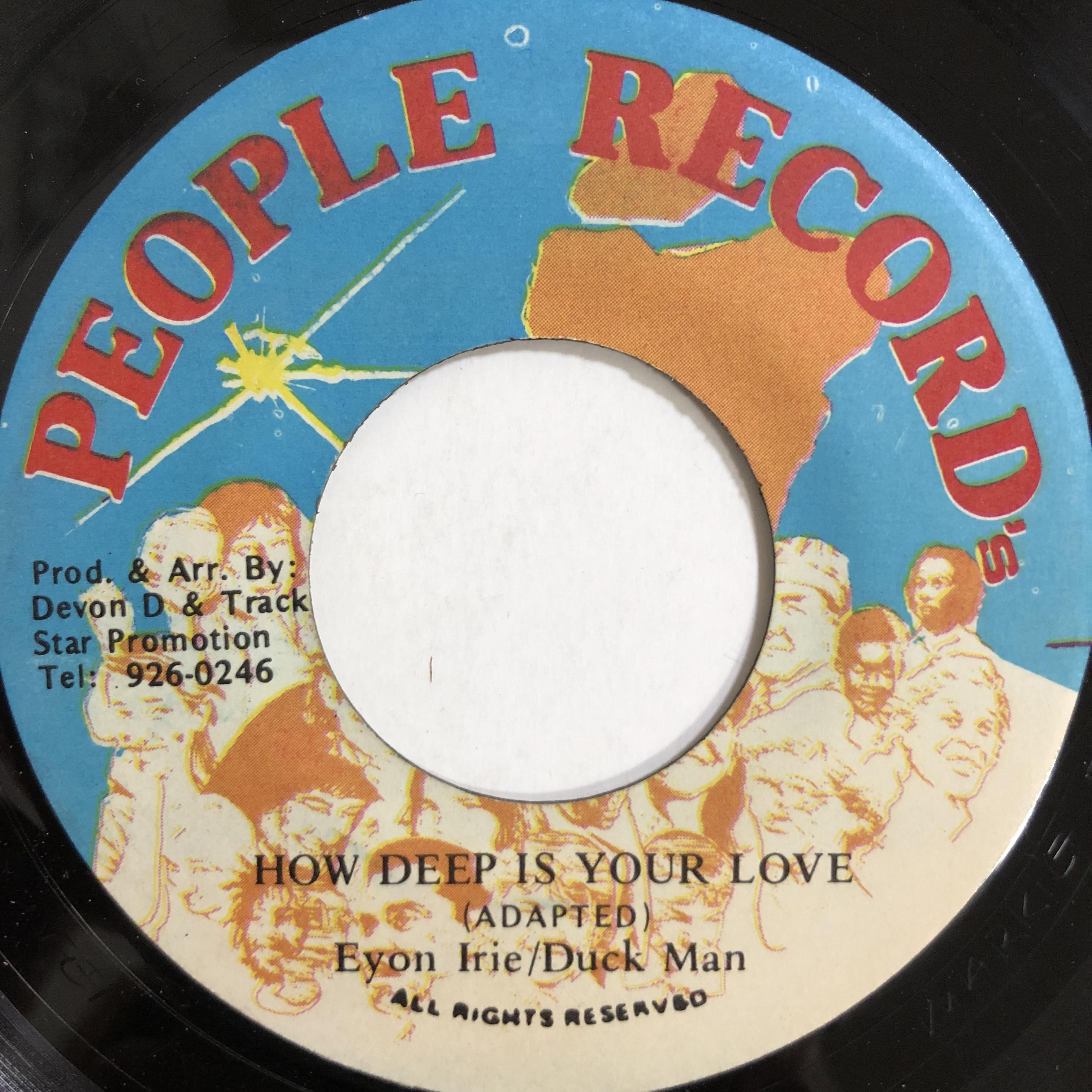Eyon Irie & Duck Man - How Deep Is Your Love【7-20004】