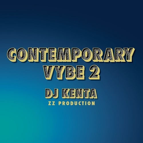 [MIX CD] DJ KENTA(ZZ PRODUCTION) / CONTEMPORARY VYBE 2