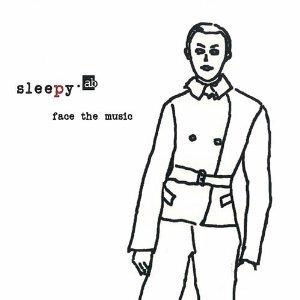sleepy.ab / face the music / カメレオンレーベル