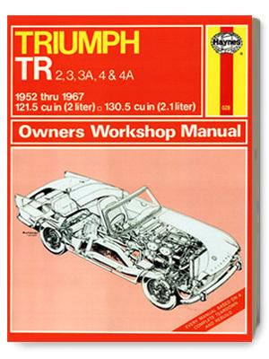 トライアンフ・TR2, 3, 3A, 4 & 4A・オーナーズ・ワークショップ・マニュアル