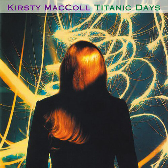 Kirsty MacColl - Titanic Days - 画像1