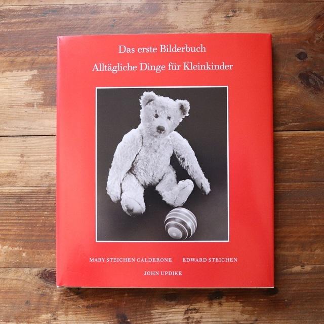 Das erste Bilderbuch  alltägliche Dinge für Kleinkinder  /  Mary Steichen Calderone  Edward Steichen