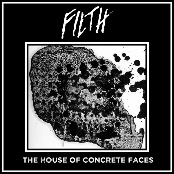 Filth – The House Of Concrete Faces(CD)
