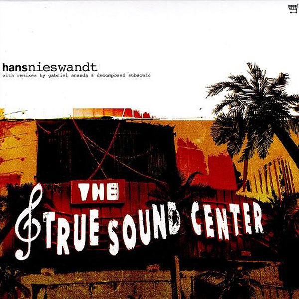 Hans Nieswandt - The True Sound Center (2LP) - 画像1