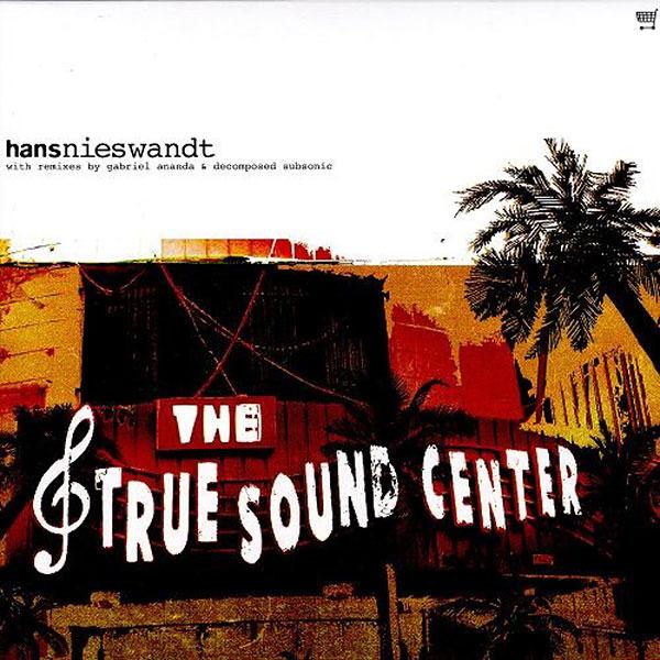Hans Nieswandt - The True Sound Center (2LP) - 画像1