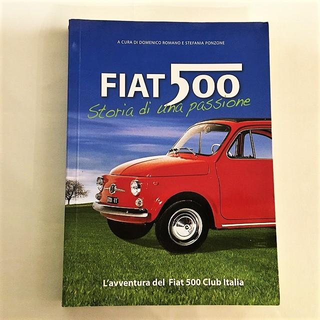 FIAT 500 Storia di una passione 2007 FIAT 500 CLUB ITALIA【一冊のみ】【Used books】【税込価格】
