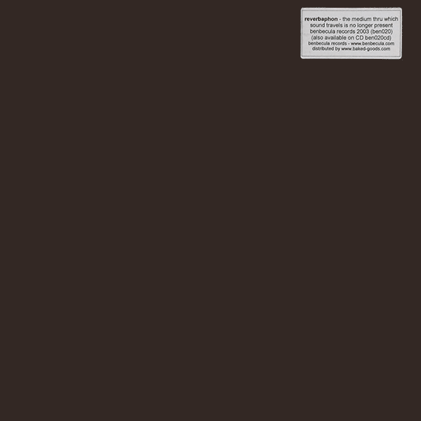 "Reverbaphon – The Medium Thru Which Sound Travels Is No Longer Present (12"") - 画像1"