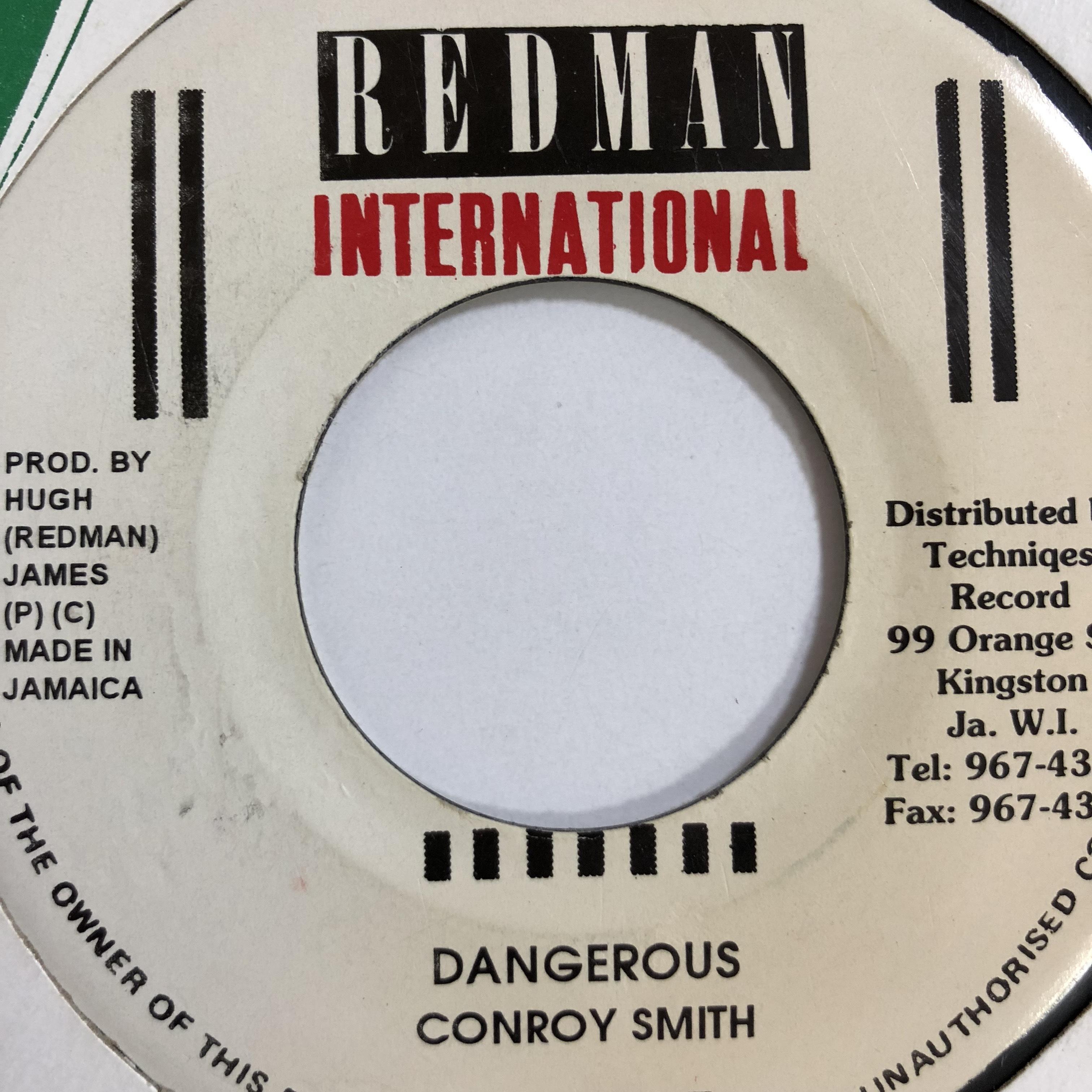 Conroy Smith(コンロイスミス) - Dangerous【7'】