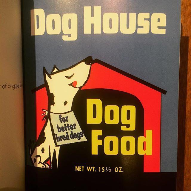 ビジュアルブック「Dog Food for Thought: Pet Food Label Art, Wit & Wisdom」 - 画像2