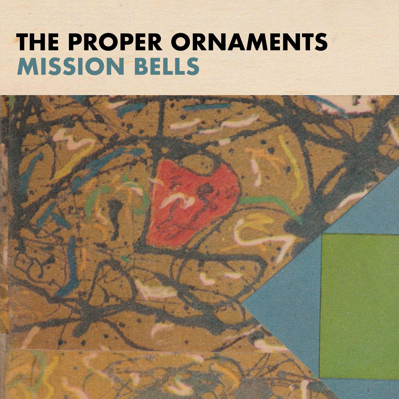 The Proper Ornaments - Mission Bells (LP)