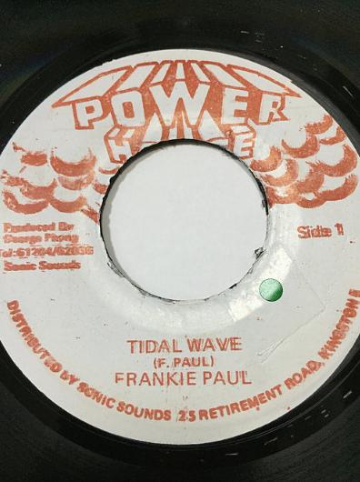 Frankie Paul(フランキーポール) - Tidal Wave【7'】