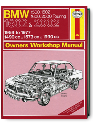 BMW・1602 & 2002・1959-1977・オーナーズ・ワークショップ・マニュアル