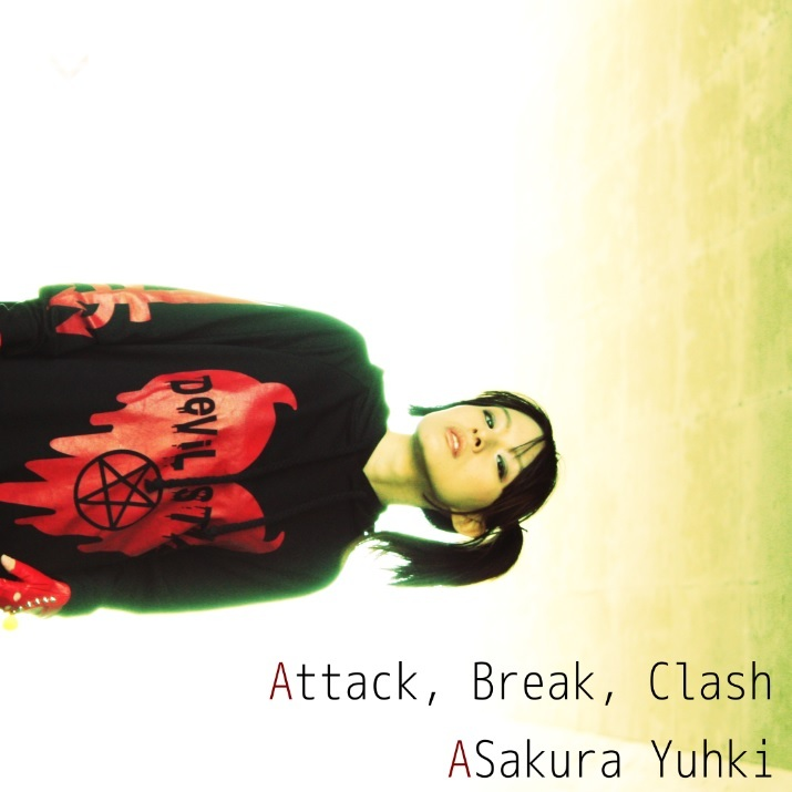 亜桜ゆぅき 4-5th CD 「Attack, Break, Clash」