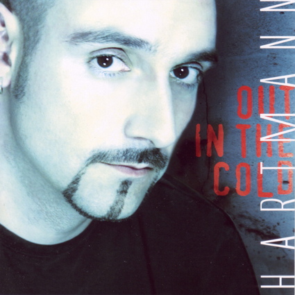 """HARTMANN """"Out In The Cold"""" (輸入盤)"""