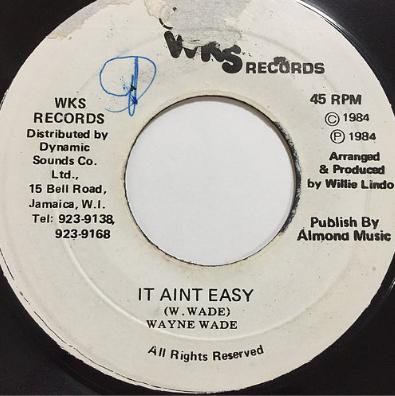 Wayne Wade(ウェインウェイド) - It Aint Easy【7'】