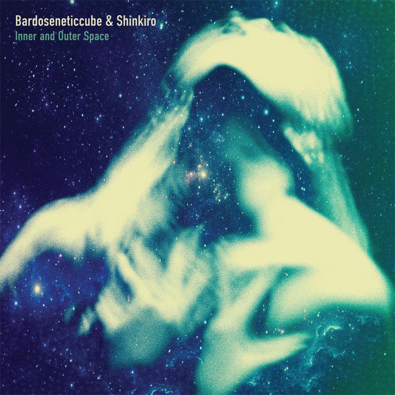 BARDOSENETICCUBE & SHINKIRO - Inner and Outer Space  CD - 画像1