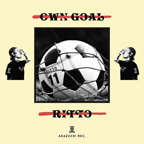 OWNGOAL / RITTO from 赤土