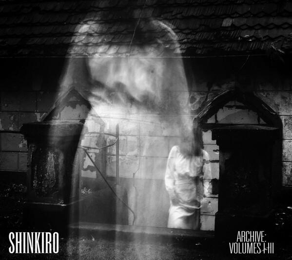 Shinkiro – Archive: Volumes I - III (2CD)