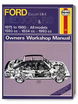 フォード・エスコート Mk2 MEXICO & RS・オーナーズ・ワークショップ・マニュアル