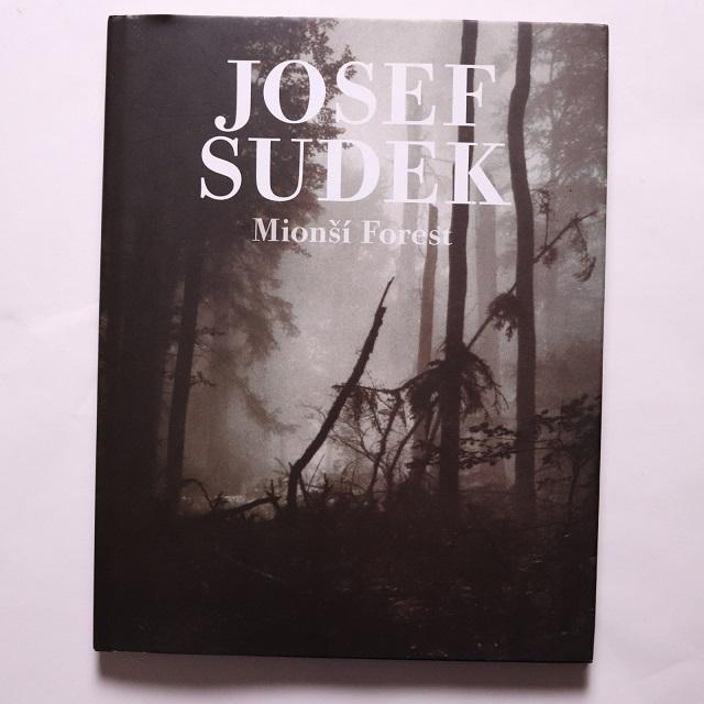Mionsi Forest / Josef Sudek
