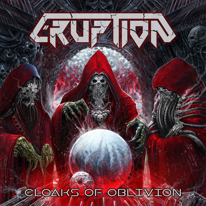 "ERUPTION ""Cloaks of Oblivion"""