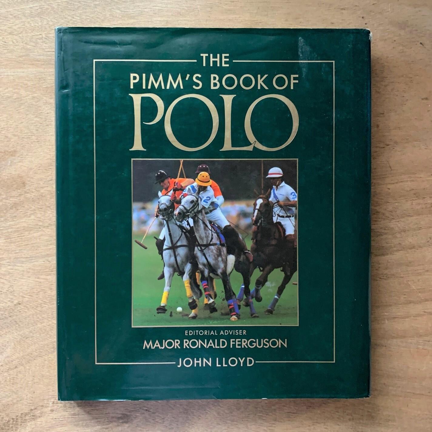 The Pimm's Book of Polo / John Lloyd