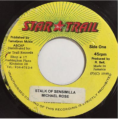 Michael Rose(マイケルローズ) - Stalk Of Sensimilla【7'】