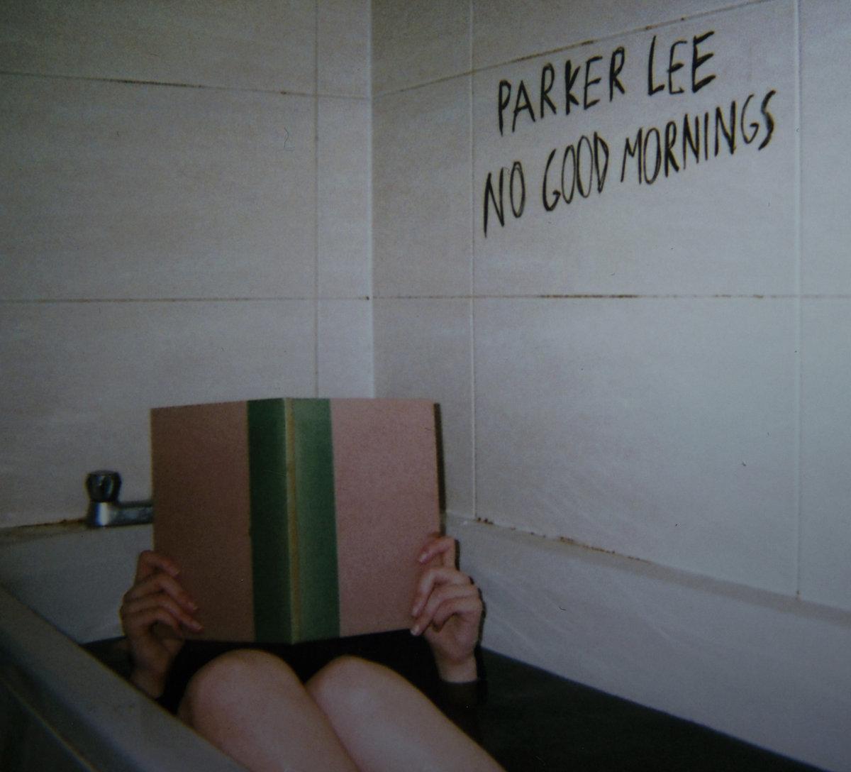Parker Lee /  No Good Mornings(20 Ltd CD)