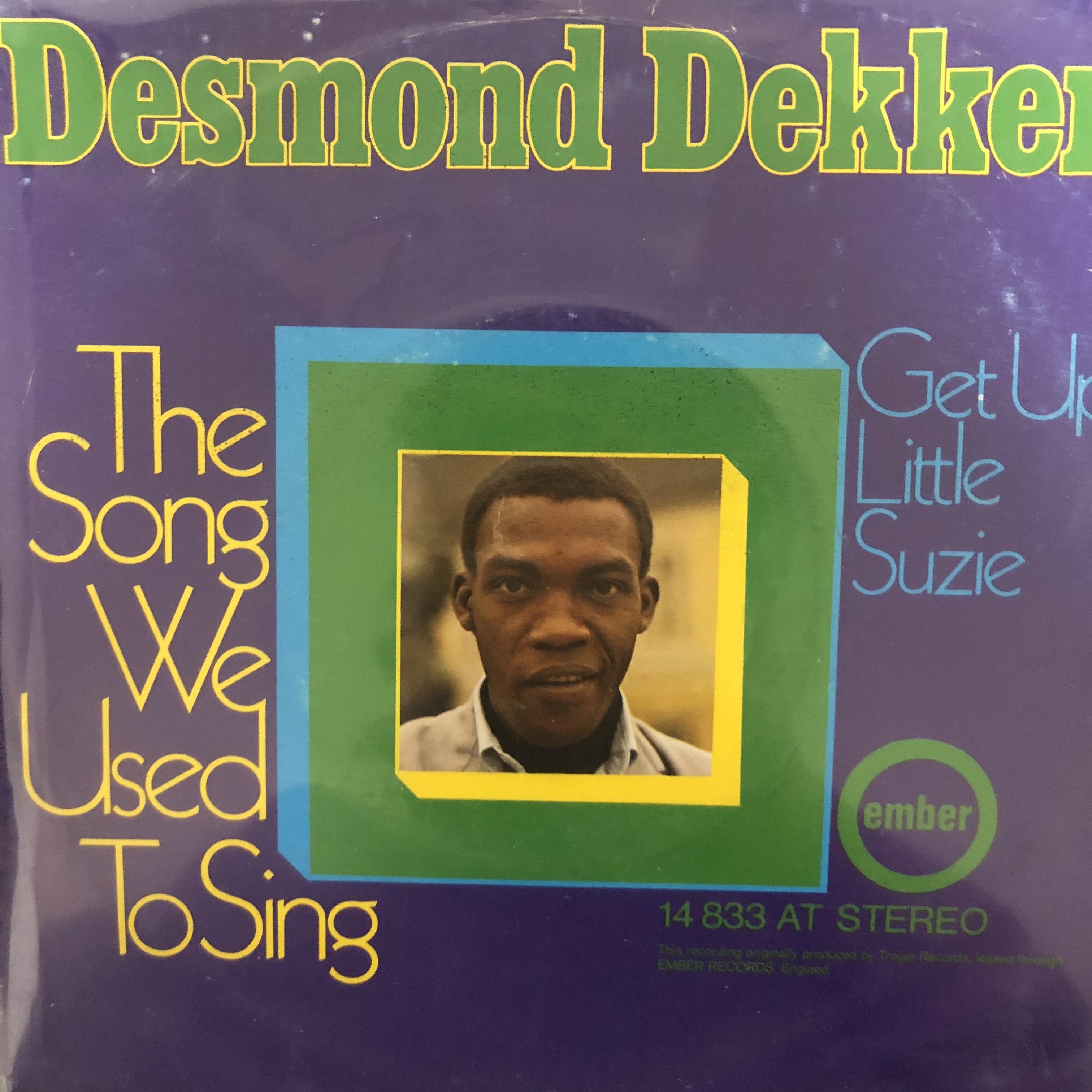 Desmond Dekker - The Song We Used To Sing【7-20502】