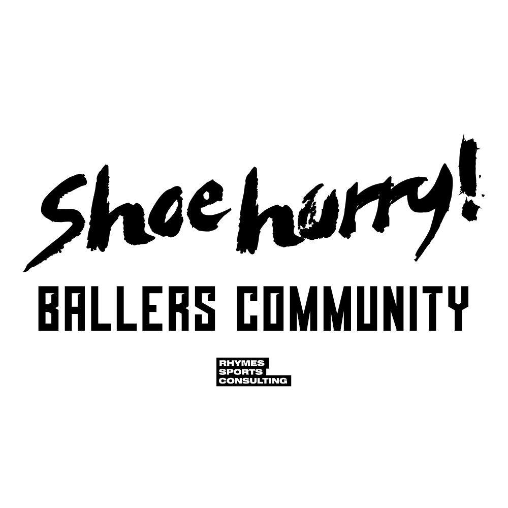 第4期募集 100名【月額費プラン980円|オンラインセッション】SHOEHURRY! BALLERS COMMUNITY