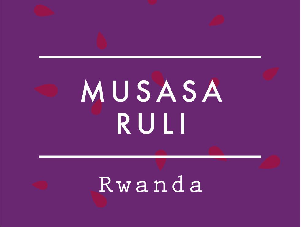 【お得!500g】ルワンダ  /  MUSASA   RULI   LOT.1004